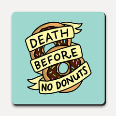 U Studio - Coaster - Type Club - Death Before No Donuts