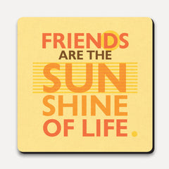 U Studio - Coaster - Lettered - Sunshine Of Life