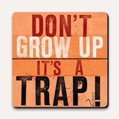 U Studio - Coaster - Scrawl - Don't Grow Up
