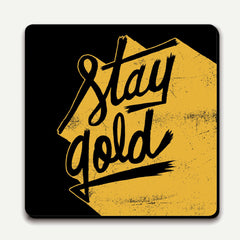 U Studio - Coaster - Type Club - Stay Gold