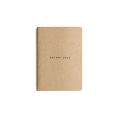 Mi Goals - Get Shit Done - Minimal - A6 - Lined Notebook - Kraft