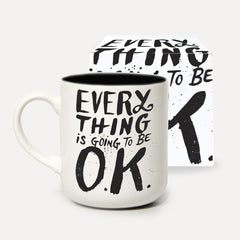 U Studio - Mug - MTW - Everything Is Going To Be OK