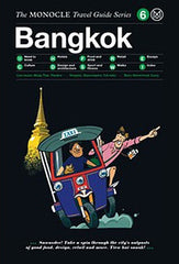 Monocle Travel Guide Bangkok