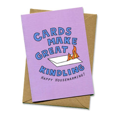 Things by Bean - 'Cards Make Great Kindling Happy Housewarming' Card