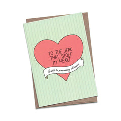 Things by Bean - 'To The Jerk That Stole My Heart' Card