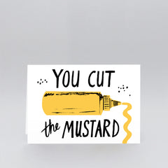 Wrap - Greeting Card - Cut The Mustard