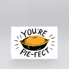 Wrap - Greeting Card - You're Pie-Fect