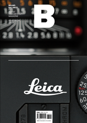 B: Brand Documentary Magazine -  #17 Leica