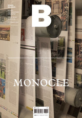 B: Brand Documentary Magazine - #60  Monocle
