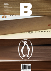B: Brand Documentary Magazine -  #10 Penguin