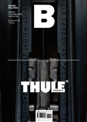B: Brand Documentary Magazine -  #19 Thule