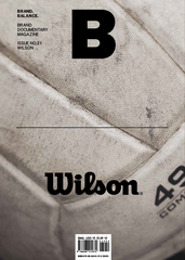 B: Brand Documentary Magazine -  #21 Wilson