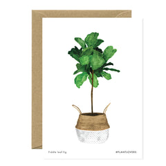 All The Ways To say - Card - Plant - Fiddle Leaf Fig