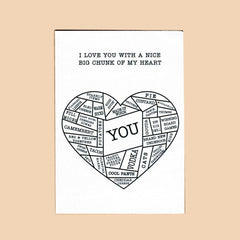 Things by Bean - 'I Love You With A Nice Big Chunk Of My Heart' Card