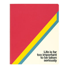"Ogami Quotes Notebook - Squared - Regular - ""Life is far too important to be taken seriously"""