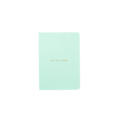 Mi Goals - Get Shit Done - Minimal - A6 - Lined Notebook - Mint