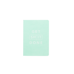 Mi Goals - Get Shit Done - Classic A6 - Lined Notebook - Mint