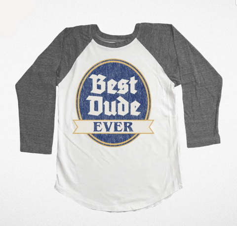 Tiny Whales Best Dude Ever Raglan Tee