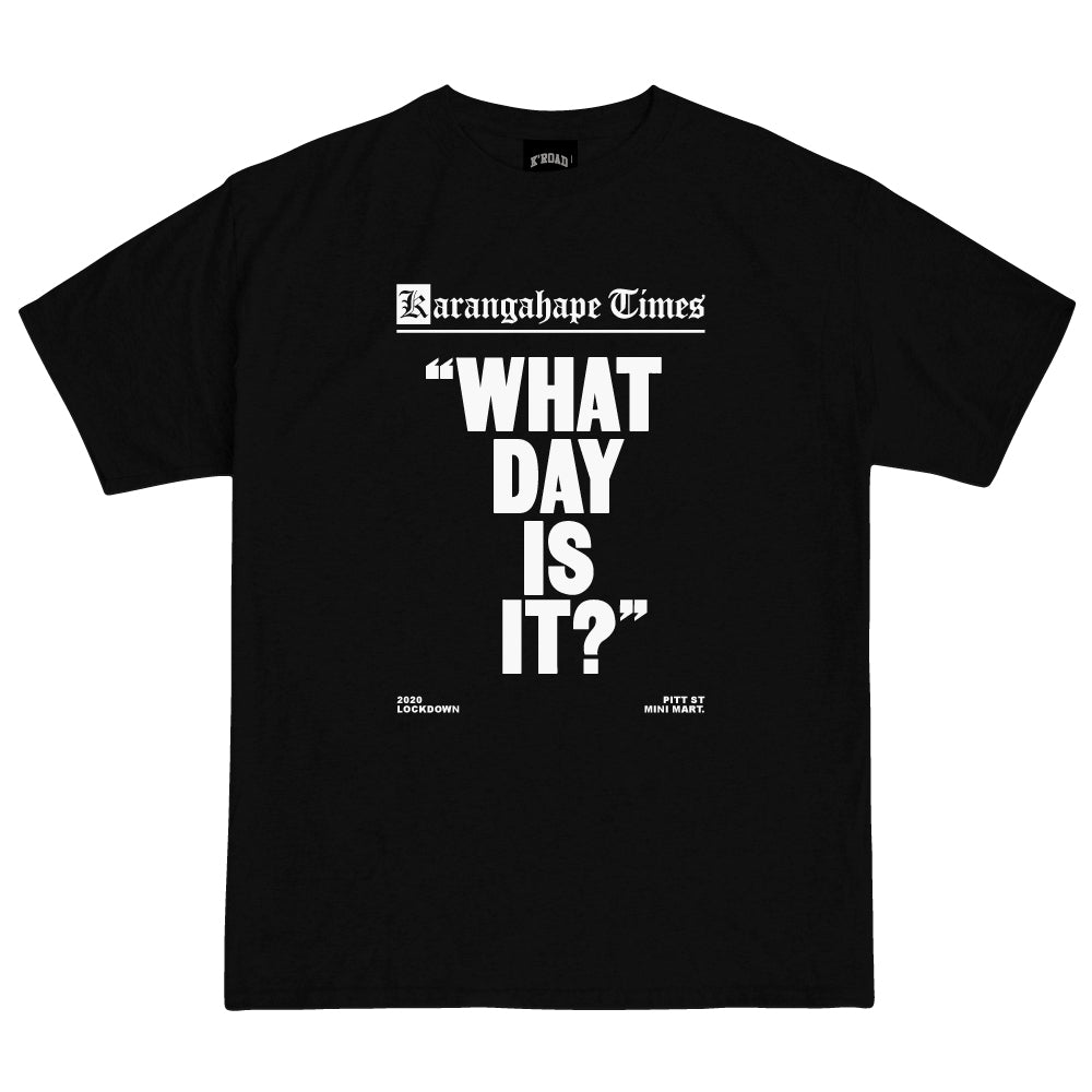 Mini Mart What Day Is it Tee - Black