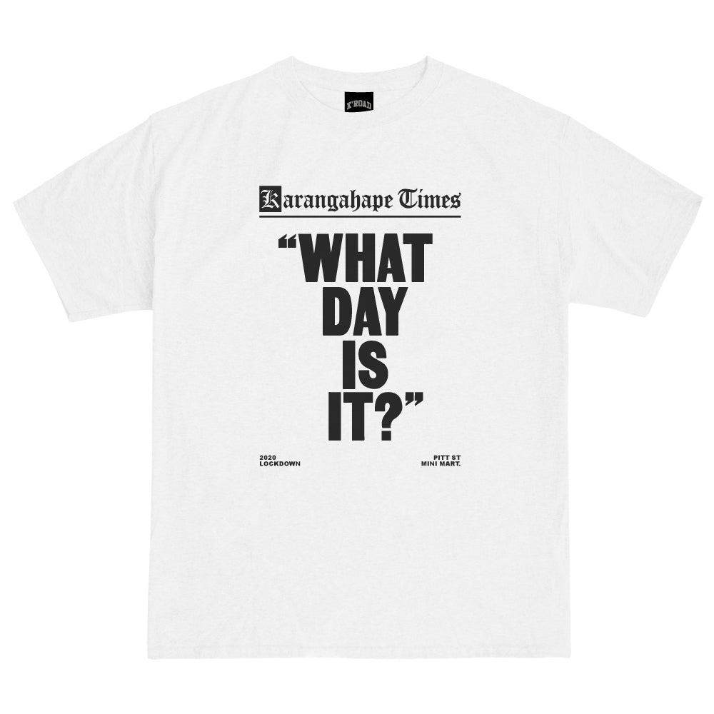 Mini Mart What Day Is it Tee - White