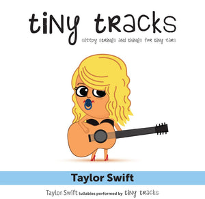 Tiny Tracks Baby Music Cd Tiny Tracks- Taylor Swift Baby Music Cd - Nest 2 Me Baby Carriers Australia