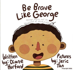 Brolly Sheets Toilet Training Book - Be Brave like George books - Nest 2 Me Baby Carriers Australia