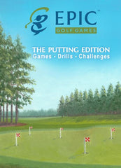 EPIC Golf Games Announces New Putting Edition - Putting Practice tool
