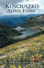 Kosciuszko Alpine Flora By Costin, Gray, Totterdell & Wimbush