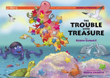 Trouble with Treasure