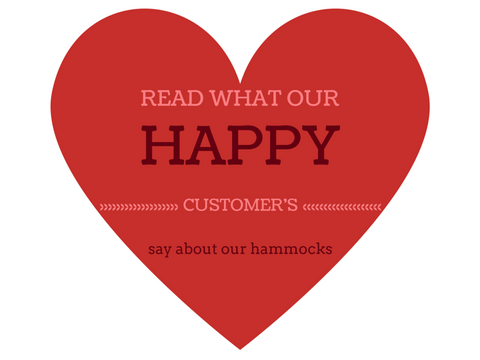 Hear what happy customer feedback we have about our hammocks