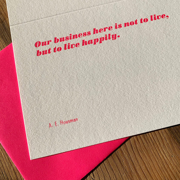 "A. E. Housman ""Happily"" letterpress poetry greetings card"