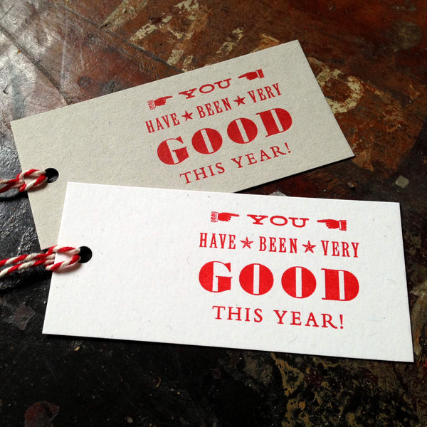 You Have Been Very Good letterpress gift tags