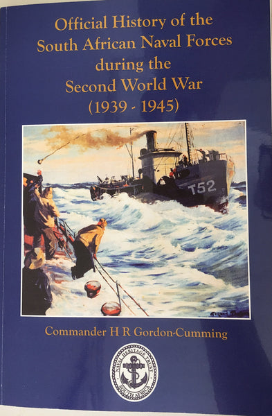 Official History of the South African Naval Forces during the Second World War