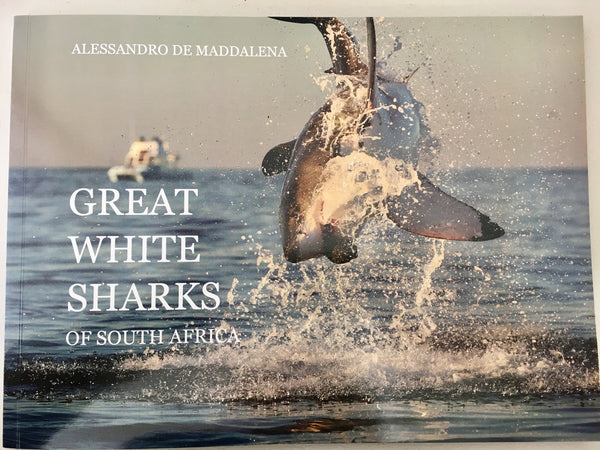 Great White Sharks Of South Africa. Alessandro de Maddalena.
