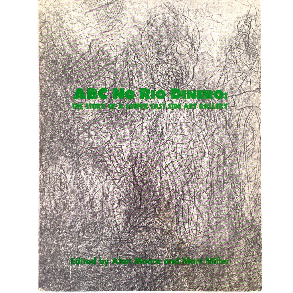 ABC No Rio Dinero: The Story of a Lower East Side Gallery cover