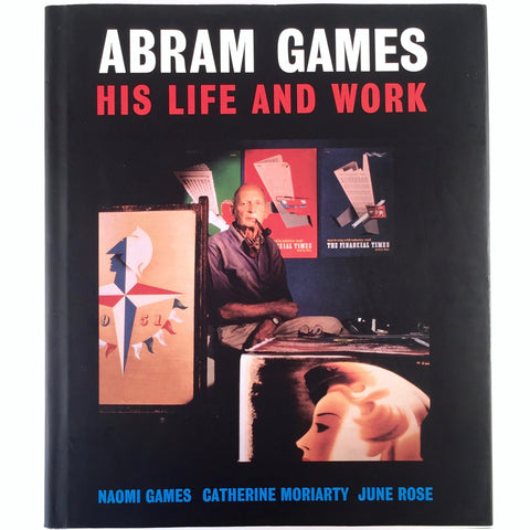 Abram Games: His Life and Work