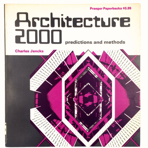 Architecture 2000 Predictions and Methods cover