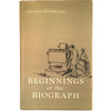 Beginnings of the Biograph: The story of the invention of the mutoscope and the biograph and their supplying camera