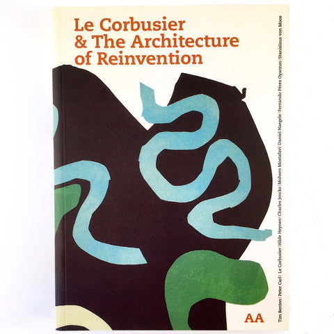 Le Corbusier & The Architecture of Reinvention cover