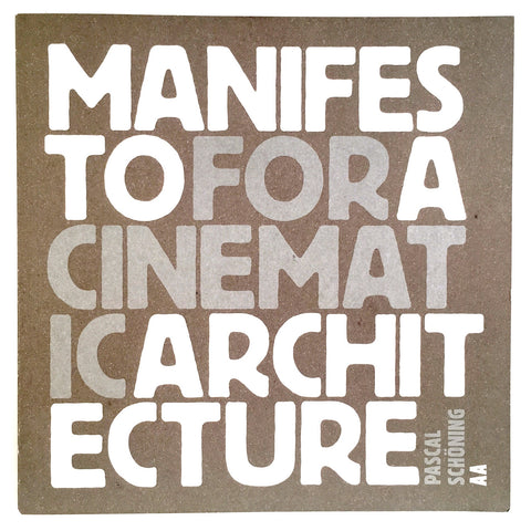 Manifesto For A Cinematic Architecture cover