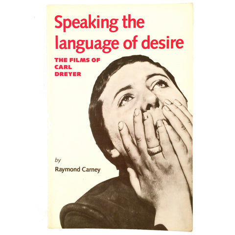 Speaking the language of desire: The films of Carl Dreyer cover