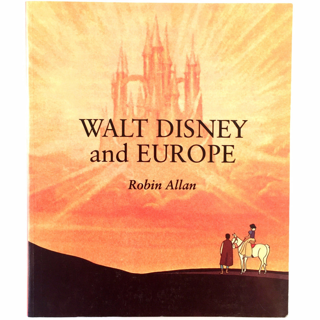 Walt Disney and Europe: European Influences on the Animated Feature Films of Walt Disney cover