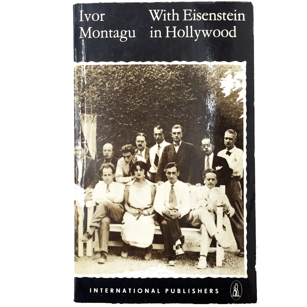 With Eisenstein in Hollywood: A chapter of autobiography including the scenarios of Sutter's Gold and An American Tragedy