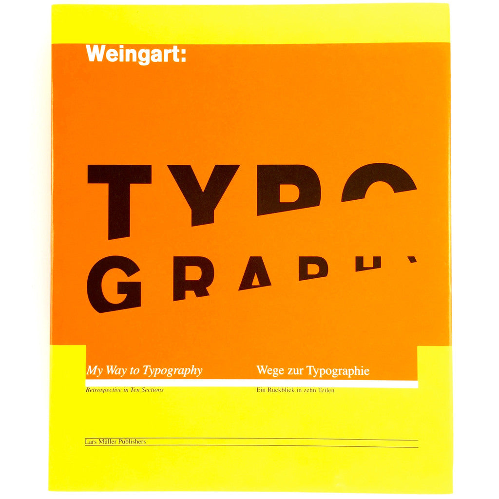 Wolfgang Weingart: My Way to Typography cover
