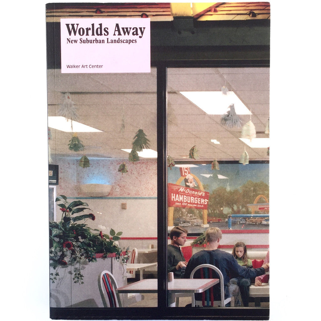 Worlds Away: New Suburban Landscapes cover