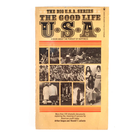 The Good Life U.S.A. A Book About the Pursuit of Happiness