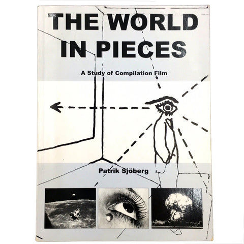 The World in Pieces: A Study of Compilation Film