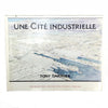 Une Cite Industrielle cover