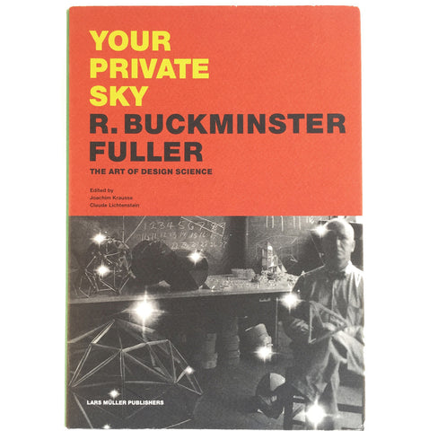 Your Private Sky: R. Buckminster Fuller cover