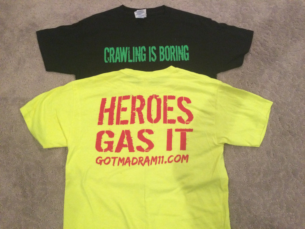 Kids Crawling is Boring Heroes Gas it  T-shirts